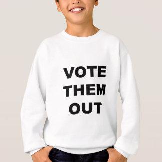 Vote Them Out Sweatshirt