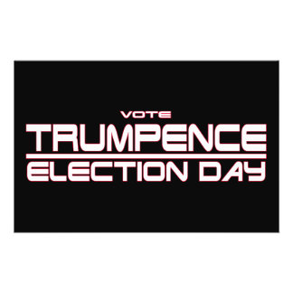 VOTE TRUMPENCE: ELECTION DAY FLYER