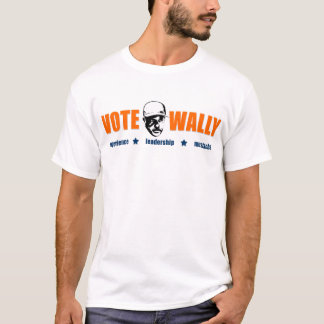 Vote Wally - Experience, Leadership, Mustache T-Shirt