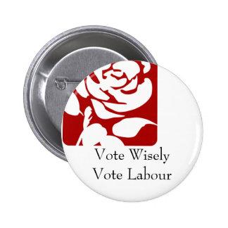 Vote Wisely, Vote Labour 2 Inch Round Button