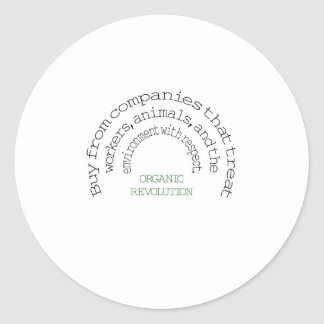 Vote With Your Dollar:  Organic Revolution Classic Round Sticker