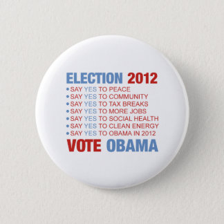 Vote yes for Obama 2 Inch Round Button