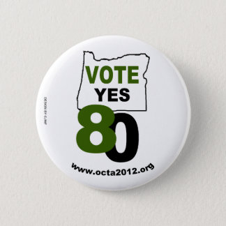 Vote Yes Oregon Measure 80 2 Inch Round Button