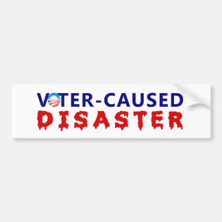 Voter Caused Disaster Bumper Sticker