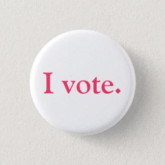 Voter ID, grlsvote style 1 Inch Round Button