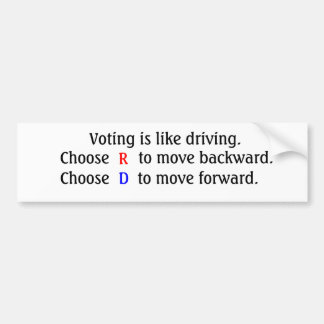 Voting is like driving. bumper sticker