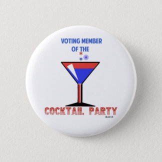 VOTING MEMBER OF THE COCKTAIL PARTY 2 INCH ROUND BUTTON