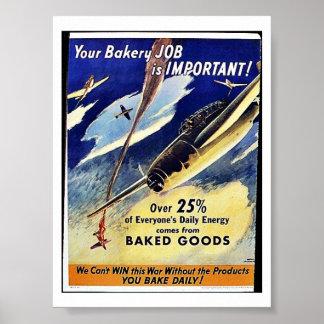 Votre travail de boulangerie est important, pâtiss posters
