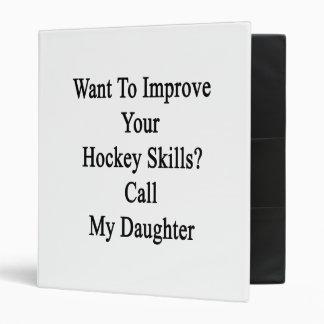 Voulez améliorer vos qualifications d'hockey classeur 3 anneaux