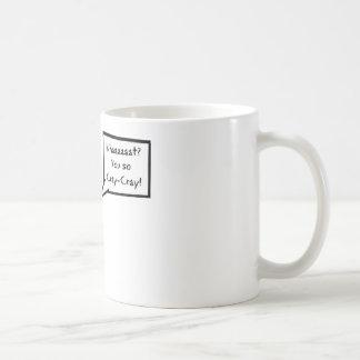 Vous ainsi Cray-Cray ! Mugs