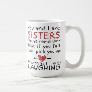 Vous et moi êtes tasse de café de soeurs