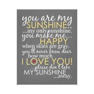 Vous êtes mon soleil - gris - toile enveloppée impression sur toile