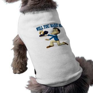 Vous m'épouserez 9 vêtements pour chien