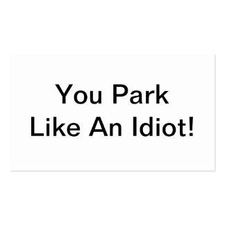 Vous vous garez comme un idiot carte de visite standard