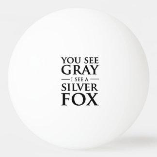 Vous voyez le gris, je voyez un Fox argenté Balle Tennis De Table