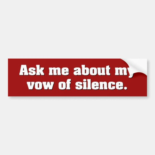 Vow of Silence Bumper Sticker