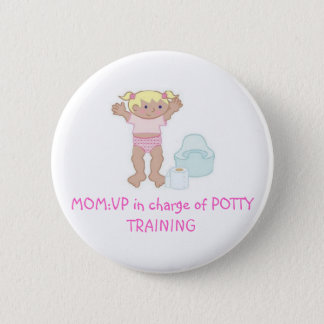 VP  of Potty Training 2 Inch Round Button