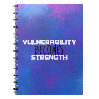 Vulnerability Becomes Strength Typography Abstract Spiral Notebooks