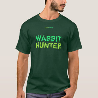 WABBIT HUNTER T-Shirt