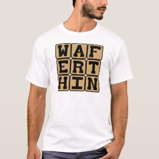 Wafer Thin, Tiny Morsel T-Shirt