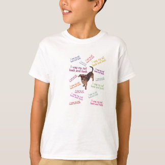 Wag my tail shirt. T-Shirt