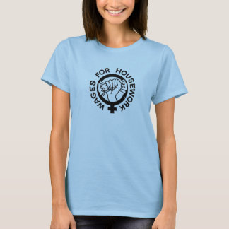 Wages For Housework Campaign Logo T-shirt