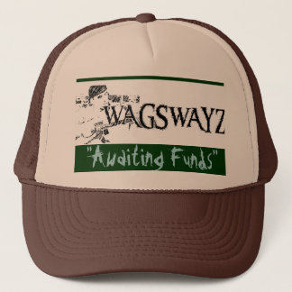 "wags2, ""Awaiting Funds"" - Customized Trucker Hat"