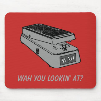 Wah You Lookin' At? Mouse Pad