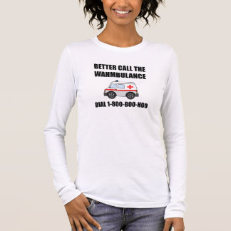 Wahmbulance Boo Hoo Long Sleeve T-Shirt