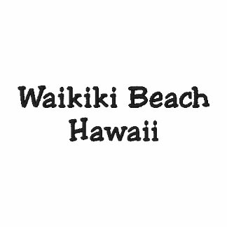 Waikiki Beach Hawaii Shirt - Customizable !!! Polo Shirt