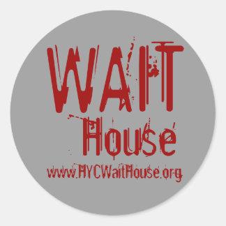 WAIT, House, www.HYCWaitHouse.org Classic Round Sticker