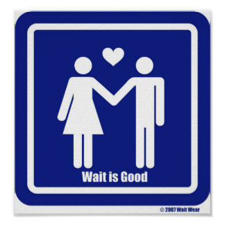 Wait is Good Poster