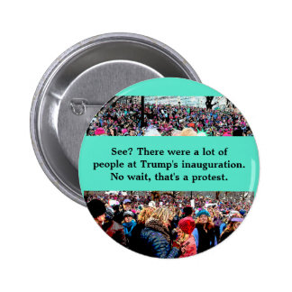 Wait that's a protest 2 inch round button