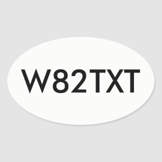 Wait to Text Oval Sticker
