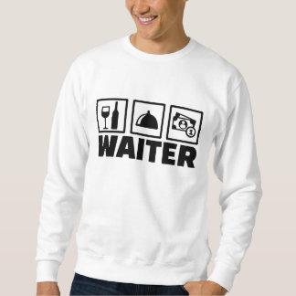 Waiter Sweatshirt