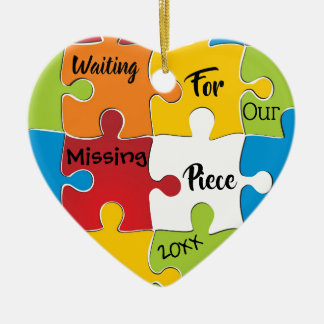 Waiting for Our Missing Piece - Adoption Gifts Ceramic Ornament