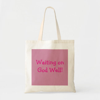 Waiting on God Well Tote Bag Pink