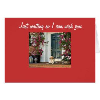 WAITING TO WISH U HAPPY BIRTDAY GREETING CARDS