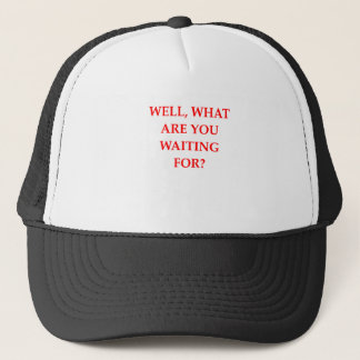 WAITING TRUCKER HAT