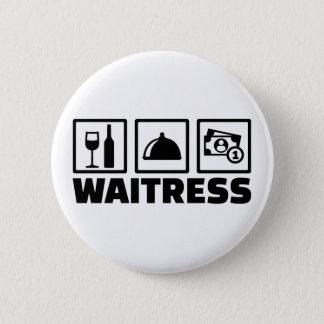 Waitress 2 Inch Round Button
