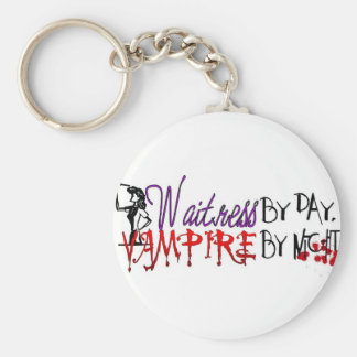 Waitress by Day, Vampire by night Keychain
