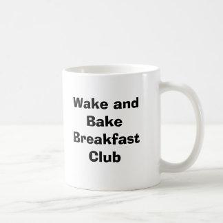 Wake and Bake Breakfast Club Coffee Mug