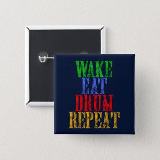 Wake Eat DRUM Repeat 2 Inch Square Button