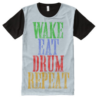 Wake Eat DRUM Repeat All-Over-Print T-Shirt