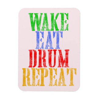 Wake Eat DRUM Repeat Magnet