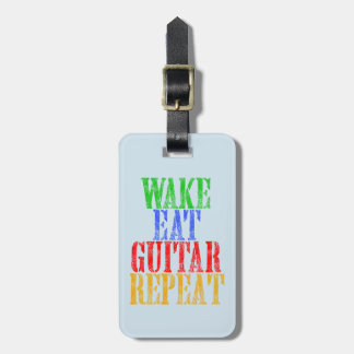 Wake Eat GUITAR Repeat Luggage Tag