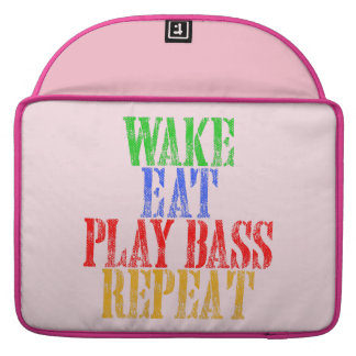 Wake Eat PLAY BASS Repeat Sleeve For MacBook Pro