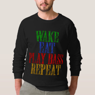 Wake Eat PLAY BASS Repeat Sweatshirt