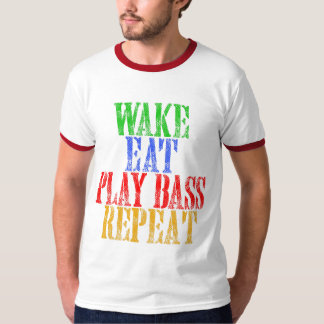 Wake Eat PLAY BASS Repeat T-Shirt
