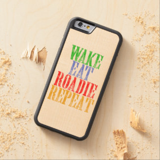 Wake Eat ROADIE Repeat Carved Maple iPhone 6 Bumper Case